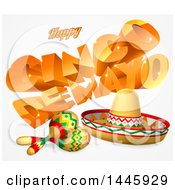 Clipart Of 3d Orange Happy Cinco De Mayo Text With A Sombrero And Maracas Royalty Free Vector Illustration