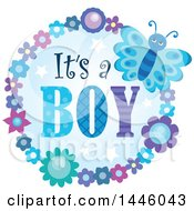 Round Flower And Butterfly Frame Around Gender Reveal Its A Boy Text