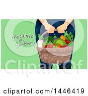 Clipart Of A Cropped Woman Holding A Basket With Produce With Organic Gardening Text Over Green Royalty Free Vector Illustration