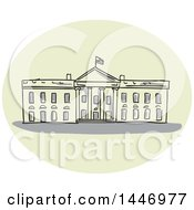 Clipart Of A Sketched Drawing Styled Oval With The White House Building Royalty Free Vector Illustration