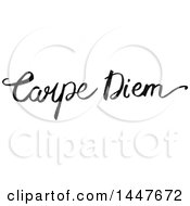 Clipart Of A Grayscale Handwritten Motivational Saying Carpe Diem Royalty Free Vector Illustration
