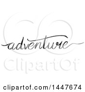 Clipart Of A Grayscale Handwritten Motivational Word Adventure Royalty Free Vector Illustration