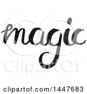 Clipart Of A Grayscale Handwritten Motivational Word Magic Royalty Free Vector Illustration by Cherie Reve