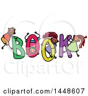 Clipart Of A Doodled Sketch Of Stick Children Playing On The Word Book Royalty Free Vector Illustration