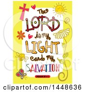 Colorful Sketched Scripture The Lord Is My Light And My Salvation Text In A Yellow Border