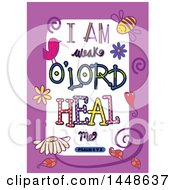 Colorful Sketched Scripture I Am Weak O Lord Heal Me Text In A Purple Border