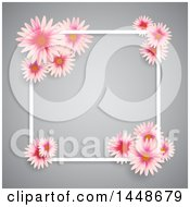 White Square Frame With Pink Daisy Flowers Over Gray