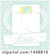 Banner With Easter Text Over A Frame With Eggs And Polka Dots