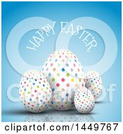 Clipart Graphic Of Colorful Polka Dot Eggs With Happy Easter Text On Blue Royalty Free Vector Illustration