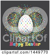 Clipart Graphic Of A Colorful Polka Dot Egg With Happy Easter Text And Confetti Royalty Free Vector Illustration
