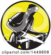 Poster, Art Print Of Retro Black And White Woodcut 19th Century Carpenter Sawing Wood In A Yellow Circle