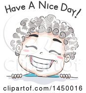 Clipart Graphic Of A Retro Sketched Boy Grinning Under Have A Nice Day Text Royalty Free Vector Illustration