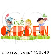 Clipart Graphic Of A Group Of Children Playing With Our Garden Text Royalty Free Vector Illustration