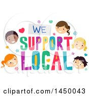 Clipart Graphic Of A Group Of Happy Children Around We Support Local Text Royalty Free Vector Illustration by BNP Design Studio