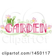 My Garden Text Design With Flowers
