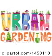 Clipart Graphic Of A Colorfu Lurban Gardening Text Design With Plants Royalty Free Vector Illustration