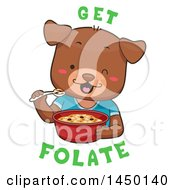 Cute Dog Eating Cereal With Get Folate Text
