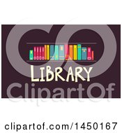Clipart Graphic Of A Shelf With Books And Library Text On Brown Royalty Free Vector Illustration by BNP Design Studio
