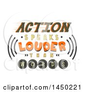 Clipart Graphic Of A Design Of Action Speaks Louder That Words Text With Sound Waves Royalty Free Vector Illustration