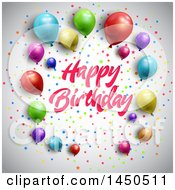 Happy Birthday Greeting With Colorful Party Balloons And Confetti On Gray
