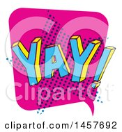 Clipart Of A Comic Styled Pop Art Yay Word Bubble Royalty Free Vector Illustration