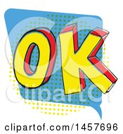 Clipart Of A Comic Styled Pop Art Ok Word Bubble Royalty Free Vector Illustration by Cherie Reve