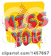 Clipart Of A Comic Styled Pop Art Miss You Word Bubble Royalty Free Vector Illustration