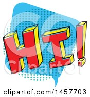 Clipart Of A Comic Styled Pop Art Hi Word Bubble Royalty Free Vector Illustration