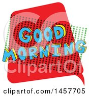 Clipart Of A Comic Styled Pop Art Good Morning Word Bubble Royalty Free Vector Illustration