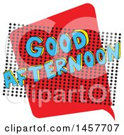 Clipart Of A Comic Styled Pop Art Good Afternoon Word Bubble Royalty Free Vector Illustration