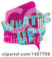 Clipart Of A Comic Styled Pop Art Whats Up Word Bubble Royalty Free Vector Illustration