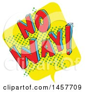 Clipart Of A Comic Styled Pop Art No Way Word Bubble Royalty Free Vector Illustration