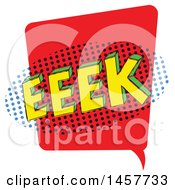 Clipart Of A Comic Styled Pop Art Eeek Word Bubble Royalty Free Vector Illustration