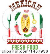 Clipart Of A Mexican Cuisine Design With Chili Peppers A Burrito Cutlery Veggies And Text Royalty Free Vector Illustration