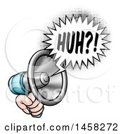 Clipart Of A Hand Holding A Megaphone With A Huh Speech Bubble Royalty Free Vector Illustration