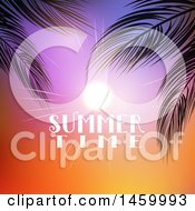 Poster, Art Print Of Shining Sun In A Sunset Sky With Summer Time Text And Palm Branches