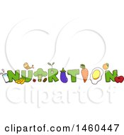 Clipart Of The Word Nutrition With Food Royalty Free Vector Illustration