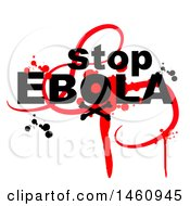 Clipart Of A Stop Ebola Design With Splatters On White Royalty Free Vector Illustration