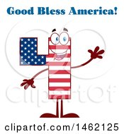 Patriotic American Flag Patterned Number Four Mascot Character Waving Under God Bless America Text