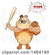 Brown Bulldog Holding Up A Bat And Pointing At The Viewer Under A Pay Speech Balloon