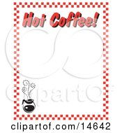 Steamy Hot Pot Of Coffee And Text Reading Hot Coffee Borderd By Red Checkers