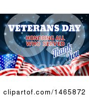 Poster, Art Print Of 3d Waving American Flag With Veterans Day Honoring All Who Served Thank You Text And Blue Sparkles And Rays