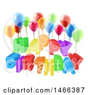 Clipart Of A 3d Colorful Happy Birthday Greeting With Party Balloons Royalty Free Vector Illustration