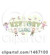 Clipart Of A Sketch Of Children Around The Word History Club Royalty Free Vector Illustration
