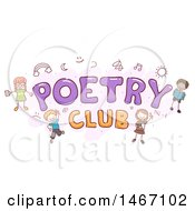 Clipart Of A Sketch Of Children Around The Words Poetry Club Royalty Free Vector Illustration