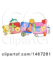 Clipart Of Baby Toys And Items With Toddler Text Royalty Free Vector Illustration by BNP Design Studio