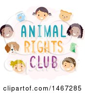 Clipart Of Faces Of Children And Pets Around Animal Rights Club Text Royalty Free Vector Illustration