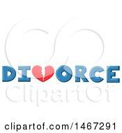 Poster, Art Print Of Broken Heart In The Word Divorce Under Text Space