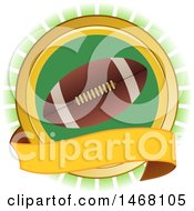 Clipart Of A Football In A Round Frame With A Ribbon Banner Royalty Free Vector Illustration by elaineitalia
