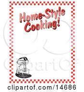 Electric Mixer And Text Reading Home-Style Cooking Borderd By Red Checkers Clipart Illustration